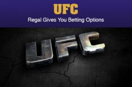 Regal Gives You Betting Options on UFC