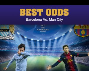 Manchester City Vs. Barcelona – Best odds