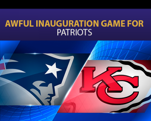 Awful inauguration game for Patriots